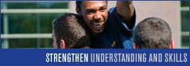 Strengthen Understanding and Skills